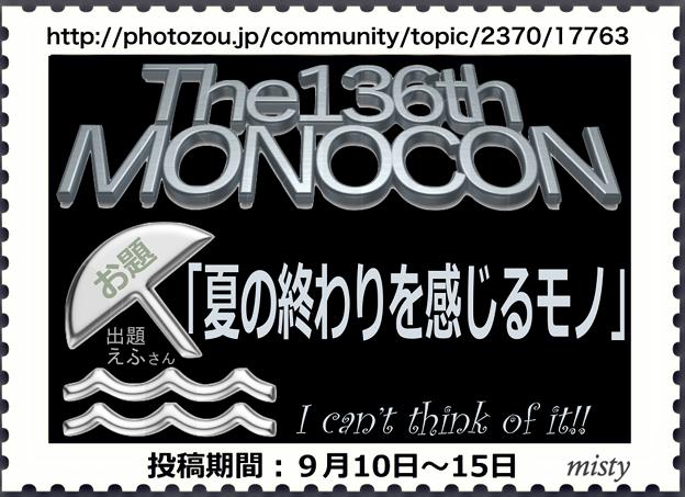 MONOCON136th