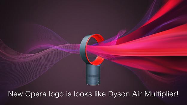 New Opera logo is looks like Dyson Air Multiplier!