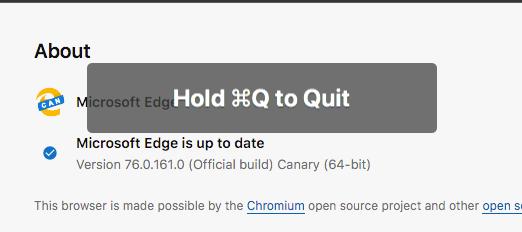 Microsoft Edge for Mac(Canaryビルド 76.0.161.0)- 18:終了ショートカットは長押しが必要