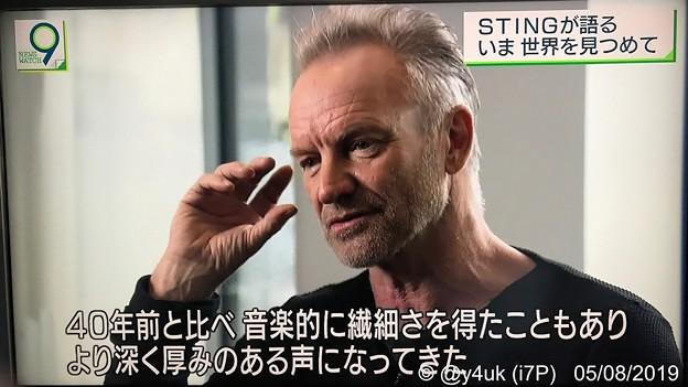 NHKニュースウオッチ9:Stingが語るいま世界を見つめて「40年前と比べ音楽的に繊細さを得たこともあり、より深く厚みのある声になってきた」年取ってもストーンズ並みにカッコいい☆世界を見る優しい天才