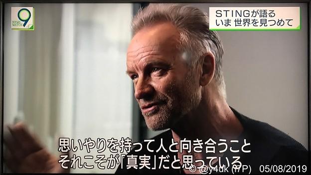 NHKニュースウオッチ9:その2.Stingが語るいま世界を見つめて「思いやりを持って人と向き合うこと、それこそが『真実』だと思っている」変わらずカッコよく知的で優しく衰えも汚れもない人♪新譜予約殺到