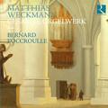 写真: ヴェックマン:オルガンのための作品全集 ~北ドイツ・オルガン楽派の伝統、ハンブルクにて~