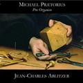 写真: M.プレトリウス:知られざるオルガン作品の数々