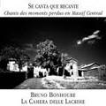 写真: 古楽歌手がうたう、オーヴェルニュの歌~ブリュノ・ボヌールと、南仏マシフ・サントラルの山々へ~