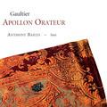 写真: D.ゴーティエ:雄弁なるアポロン~リュートのための四つの組曲