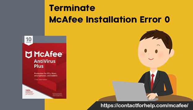 Terminate McAfee installation error 0
